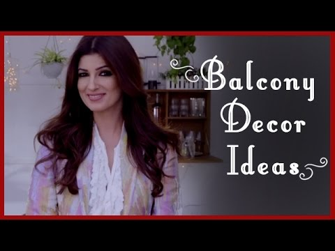 Balcony Decor ideas by Twinkle Khanna