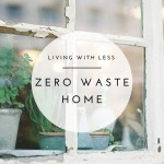 4 Ways To Achieve A Zero Waste Kitchen
