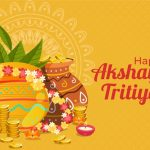 Akshaya Tritiya 2020: How To Celebrate This Auspicious Day