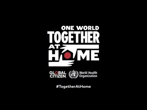 #TogetherAtHome, Global citizen concert